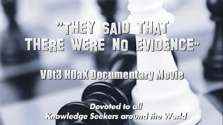 They Said There Were No Evidence - V0t3 H0ax Documentary