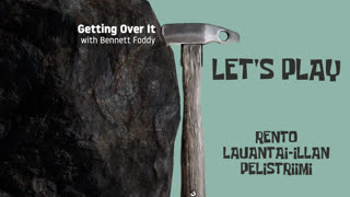 Let's Play - Getting Over It with Bennett Foddy - Part 1 - LIVE 23.01.2021 klo 17:45