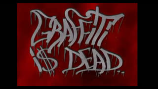 Graffiti is not dead 2006 [Graffiti]