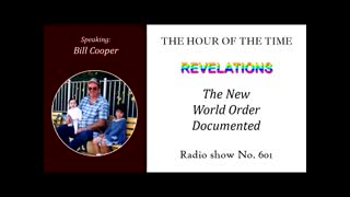 William (Bill) Cooper - LET THIS GO VIRAL - The New World Order documented