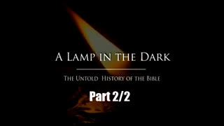 A Lamp In The Dark  Untold History of the Bible  Jesuits   Catholics Persecuting Christians Part 2