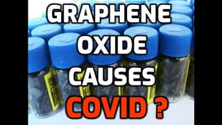 COVID-19 CAUSED BY GRAPHENE OXIDE INTRODUCED BY SEVERAL WAYS?