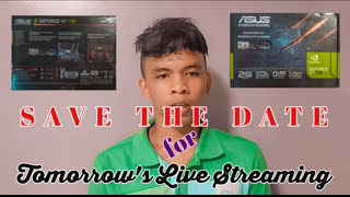 Update for tomorrow's Live Streaming + New Graphics Card