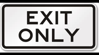 Exit only! 16.4.2021 KLO 17:00
